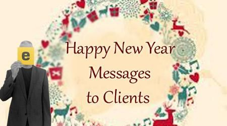 The New Year wishes to the clients are sent by the firms to the clients and customers to greet them on the New Year.