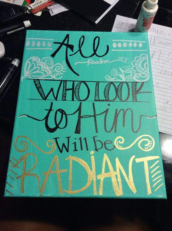 Handmade scripture canvas All who look to Him will by ThingsByElle, $20.00
