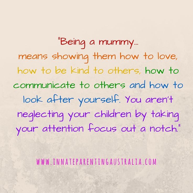 """Nurturing your relationship when attachment parenting... """"Being a mummy means showing them how to love, how to be kind to others, how to communicate to others and how to look after yourself. You aren't neglecting your children by taking your focus out a notch"""""""