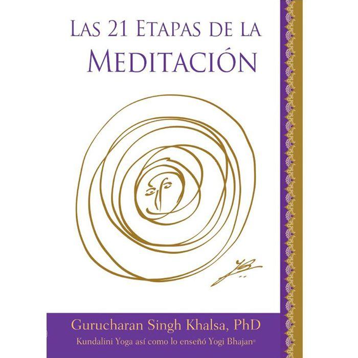 Las 21 Etapas de la Meditación https://www.comunidadkundalini.com/tienda-de-yoga/ebooks/las-21-etapas-de-la-meditacion/