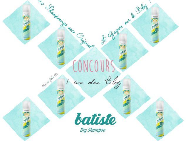 concours Batiste - 10 shampoings secs à gagner http://blog.marie-juliette.fr/concours-batiste-original/