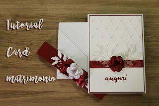 Tutorial card matrimonio #tutorial #card #bigliettino #matrimonio #rosso #bianco #bordeaux #rosa #fiore #flower #paper #perle #papier #papel #scrap #foglie #auguri #congratulations