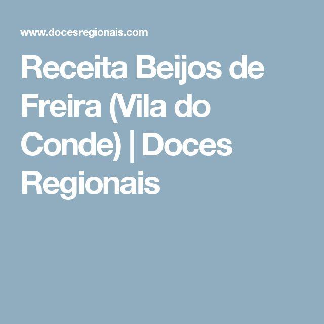 Receita Beijos de Freira (Vila do Conde)   Doces Regionais