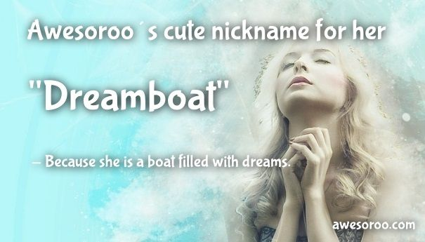 cute nickname for a girl dreamboat 2