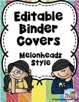Student Binder CoversEditable Binder featuring Melonheadz super cute clipart kids! Both color and Black and White options are available in this set!If you like to stay organized and have a variety of notebooks for your students that you want to make stand out then this is the set for you!