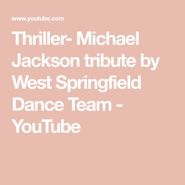 Thriller- Michael Jackson tribute by West Springfield Dance Team - YouTube