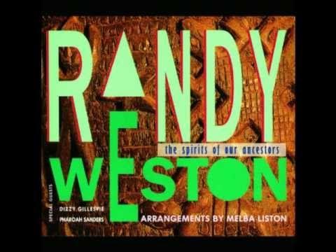 Randy Weston, Pharoah Sanders, Dizzy Gillespie ~ Blue Moses ~ The Spirits of the Ancestors (1992)