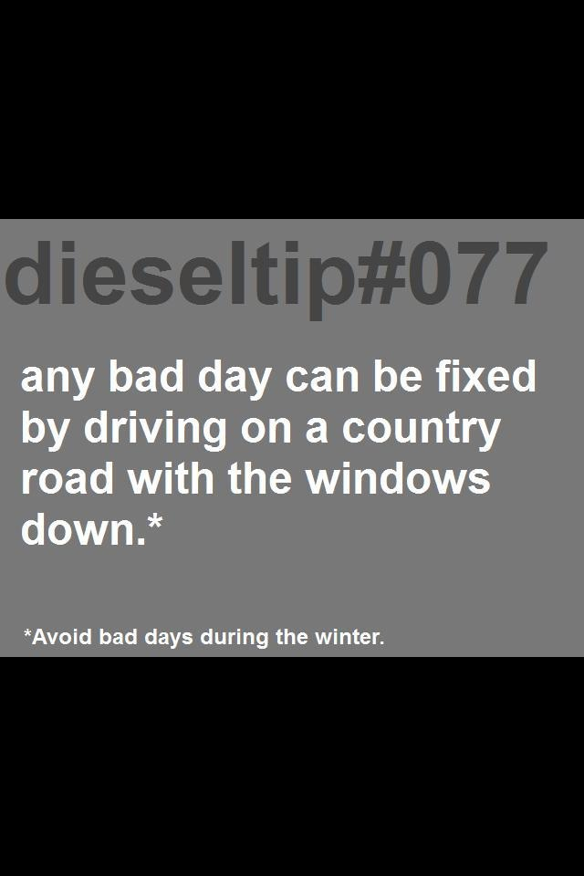 Not just a diesel tip, that's a good ending to any day  :)