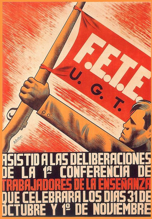 By Arturo Ballester (1910-1981), ca 1937, FETE U.G.T., Spanish Civil War poster.