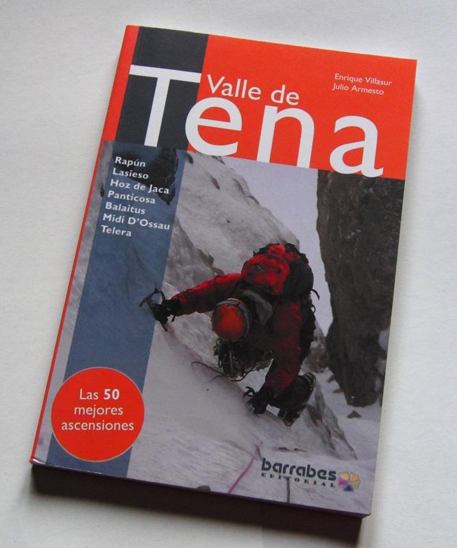 GUIA DE ESCALADA EN EL VALLE DE TENA (Editorial Barrabés)