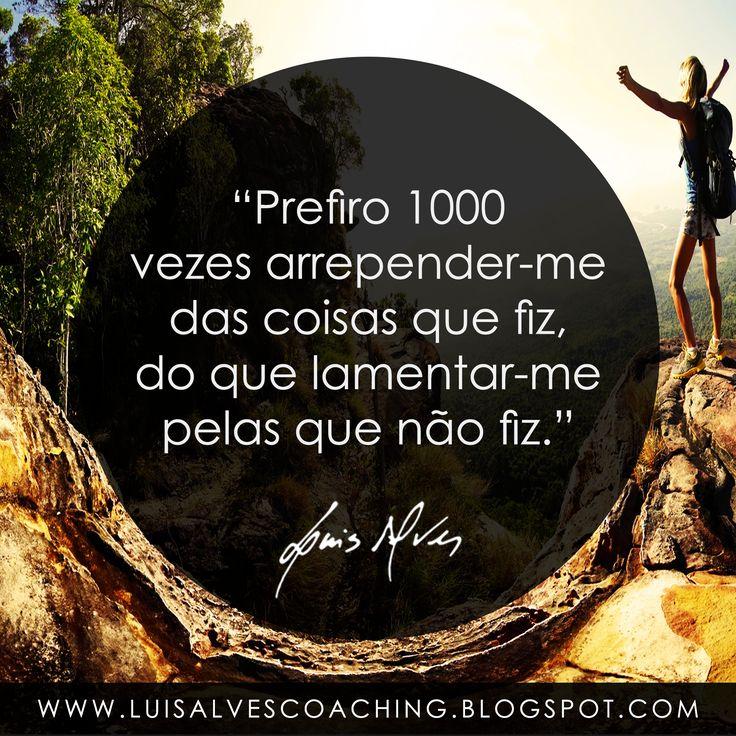 """PENSAMENTO DO DIA  E você prefere arrepende-se do que fez, ou lamentar-se do que não fez? Partilhe a sua opinião nos comentários.  QUOTE OF THE DAY IN ENGLISH: """"I prefer 1000 times to regret the things I've done, than to whine about the ones I did not do. - LUIS ALVES""""  #LuisAlvesFrases #PensamentoDoDia #FraseDoDia #Lamentação #Arrependimento #AutoAjuda #Felicidade #Sucesso"""
