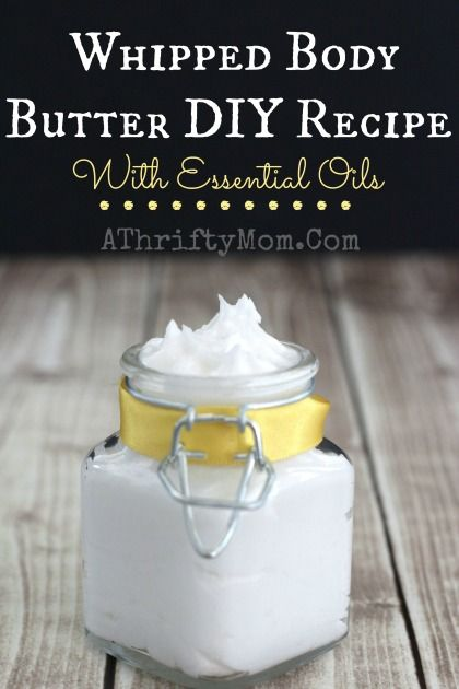 Whipped Body Butter DIY recipe with Essential Oils, Makes a wonderful gift or just to pamper yourself.