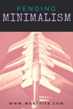 Pending Minimalism – Meet Nita