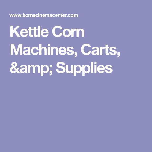 Kettle Corn Machines, Carts, & Supplies