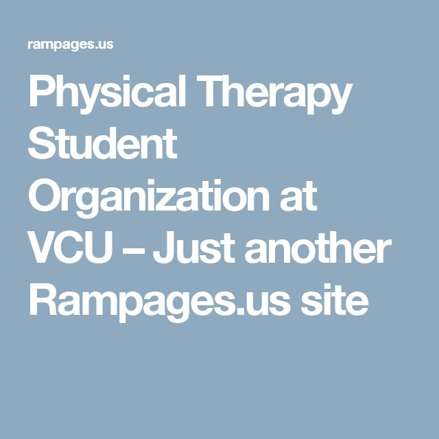 Physical Therapy Student Organization at VCU – Just another Rampages.us site