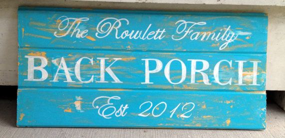 Back porch sign with established year and family name, personalized and custom