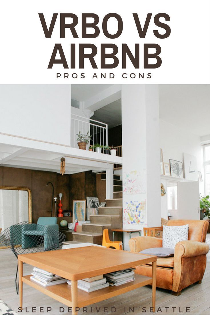 Airbnb Vs Vrbo Pros And Cons Vacation Home Rentals Home Decor Home
