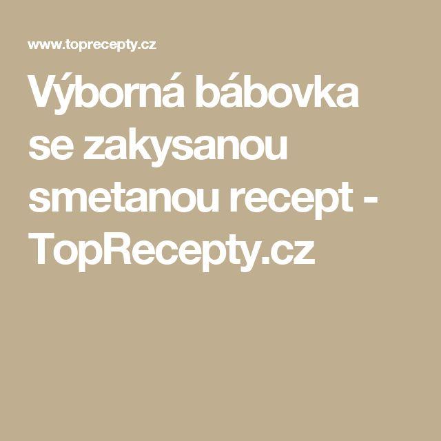 Výborná bábovka se zakysanou smetanou recept - TopRecepty.cz