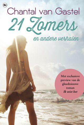 Lees dan!: 21 Zomers en andere verhalen - Chantal van Gastel