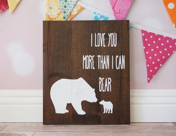 I Love You More Than I Can Bear Rustic Nursery by DistressedLuv
