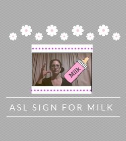 Baby Sign Language Video Dictionary: ASL Sign Milk