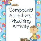 This is a fun matching activity for children which will help to build their vocabulary. There are 18 different adjectives to match up.   Compound a...