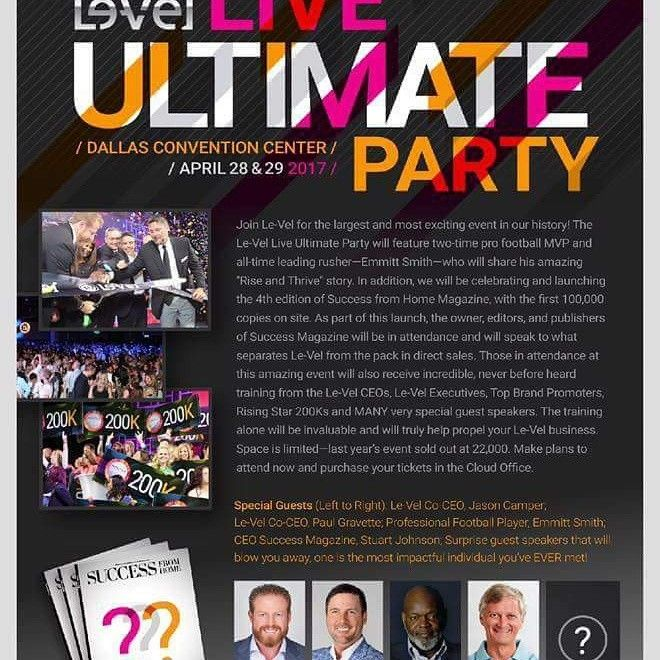 #LeVel Ultimate Party at #Dallas Convention Center April 28-29 2017 #EmmittSmith #thrive #ThrivingWithKristen #WorkFromPhone #success