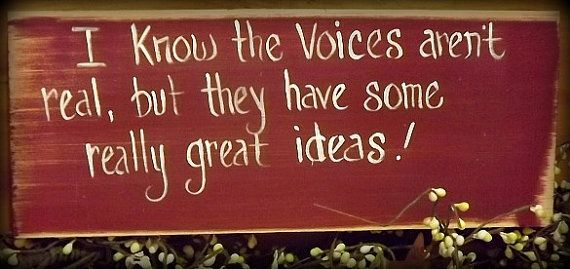 Funny saying about  voices in your head wooden by handmadebysandyo, $9.99