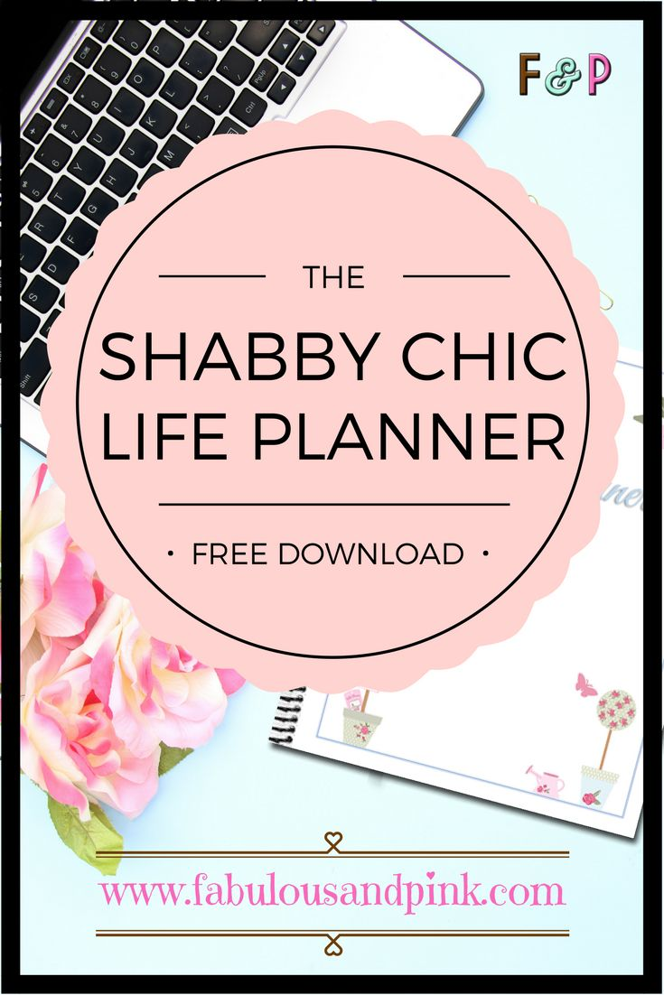 Stay organized and keep your life on track with the FREE printable Shabby Chic Life Planner! www.fabulousandpink.com