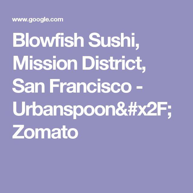 Blowfish Sushi, Mission District, San Francisco - Urbanspoon/Zomato