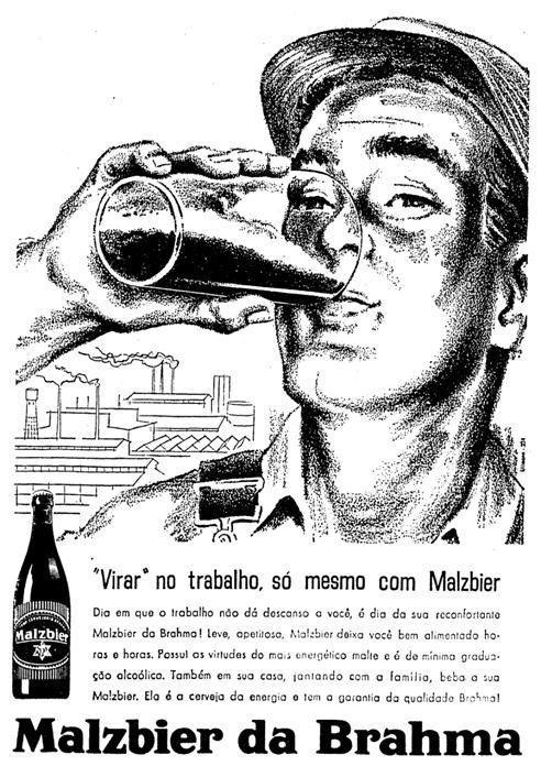 """Propaganda de 1967 incentivava o consumo de bebida alcoólica para """"virar no trabalho""""."""