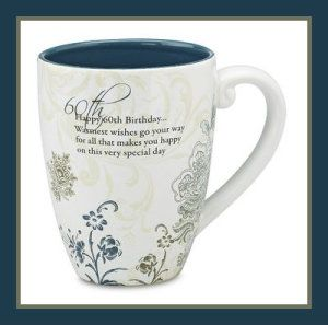 """Ceramic Mugs Variety 60th Birthday Mark My Words Mug The sentiment reads """"Happy 60th birthday. Warmest wishes go your way, for all that makes you happy on this special day."""" http://theceramicchefknives.com/ceramic-mugs-variety/"""