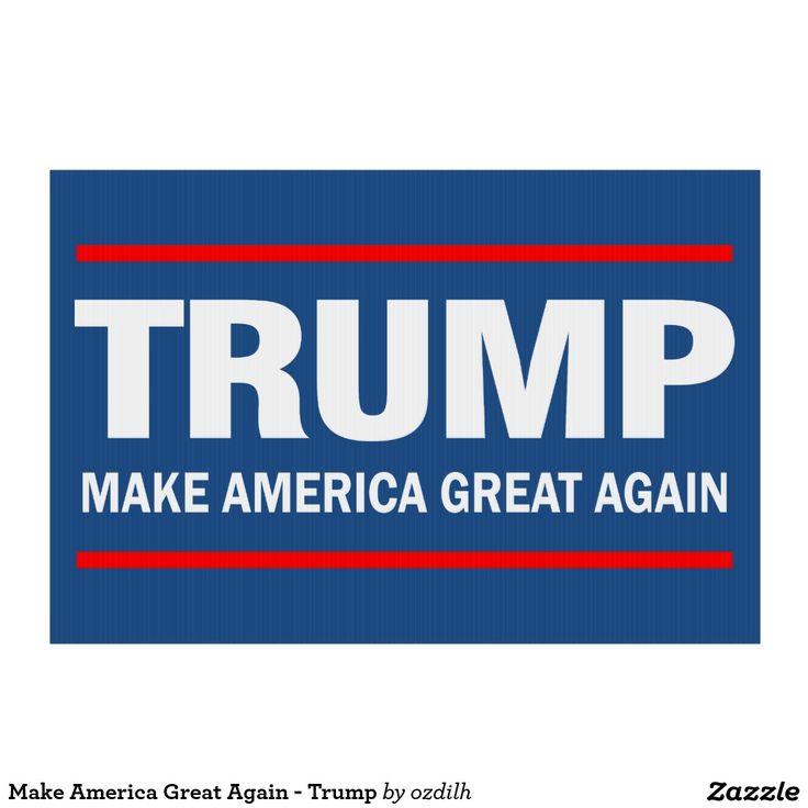 Make America Great Again - Trump Lawn Signs