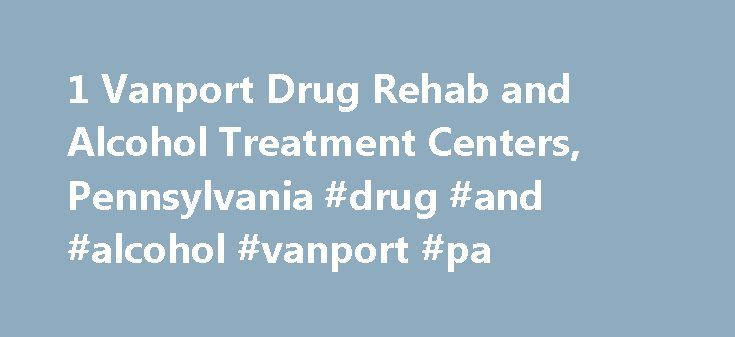 1 Vanport Drug Rehab and Alcohol Treatment Centers, Pennsylvania #drug #and #alcohol #vanport #pa http://indiana.nef2.com/1-vanport-drug-rehab-and-alcohol-treatment-centers-pennsylvania-drug-and-alcohol-vanport-pa/  # Vanport Drug Rehab and Alcohol Treatment Centers Search For A Help Center Select your state Alabama Alaska Arizona Arkansas California Colorado Connecticut Delaware Florida Georgia Hawaii Idaho Illinois Indiana Iowa Kansas Kentucky Louisiana Maine Maryland Massachusetts…