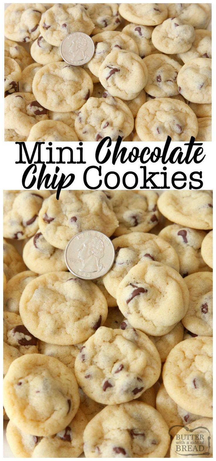 Mini Chocolate Chip Cookies are teeny tiny chocolate chip #cookies about the size of a quarter! Soft, chewy poppable cookies that are perfect for parties. Easy cookie #recipe from Butter With A Side of Bread #chocolate #chocolatechip