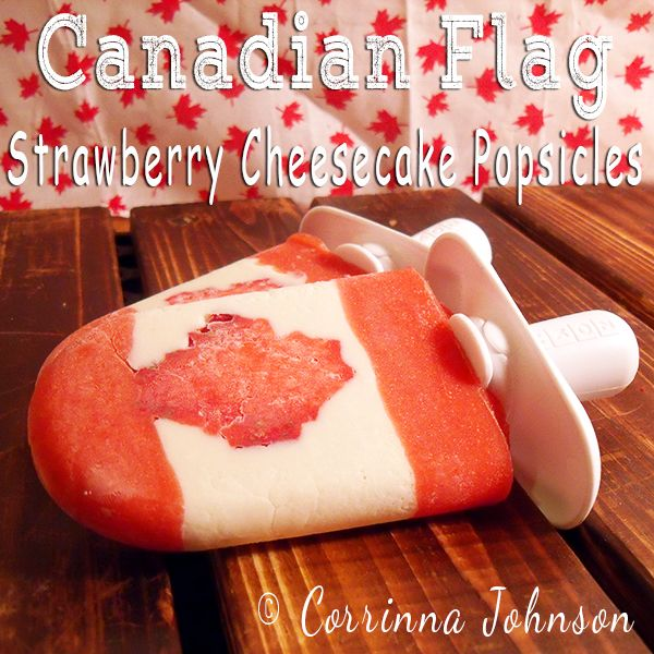 Canadian Flag Strawberry Cheesecake Popsicles #zoku #canada #CanadaDay #strawberries