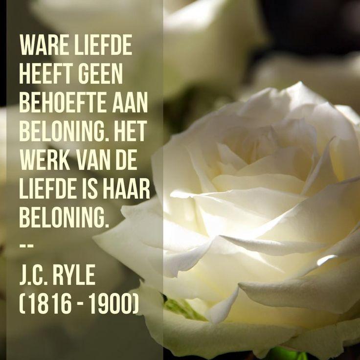 Ware liefde - J.C. Ryle (1816 – 1900)