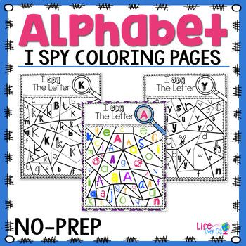 "Alphabet No-Prep Printables plus centers for Letter Recognition: Letter I Spy! Students will have fun practicing their letter recognition skills with these fun alphabet I Spy! coloring pages! It will also build their letter recognition between different fonts. Students will ""Spy"" the letters and color them to uncover a hidden letter."