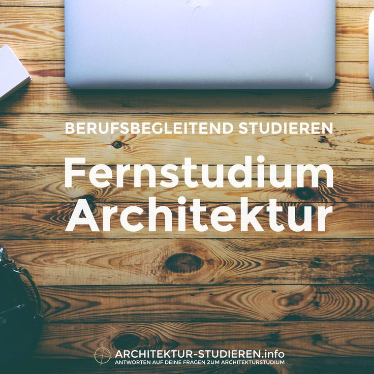 Die besten 25 architektur studieren ideen auf pinterest for Architektur fernstudium