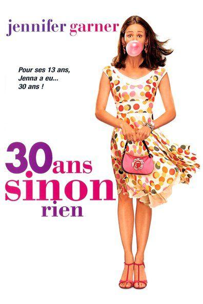 30 ans sinon rien (2004) Regarder 30 ans sinon rien (2004) en ligne VF et VOSTFR. Synopsis: Jenna, adolescente de treize ans qui rêve de devenir célèbre, s'enferme dans un...