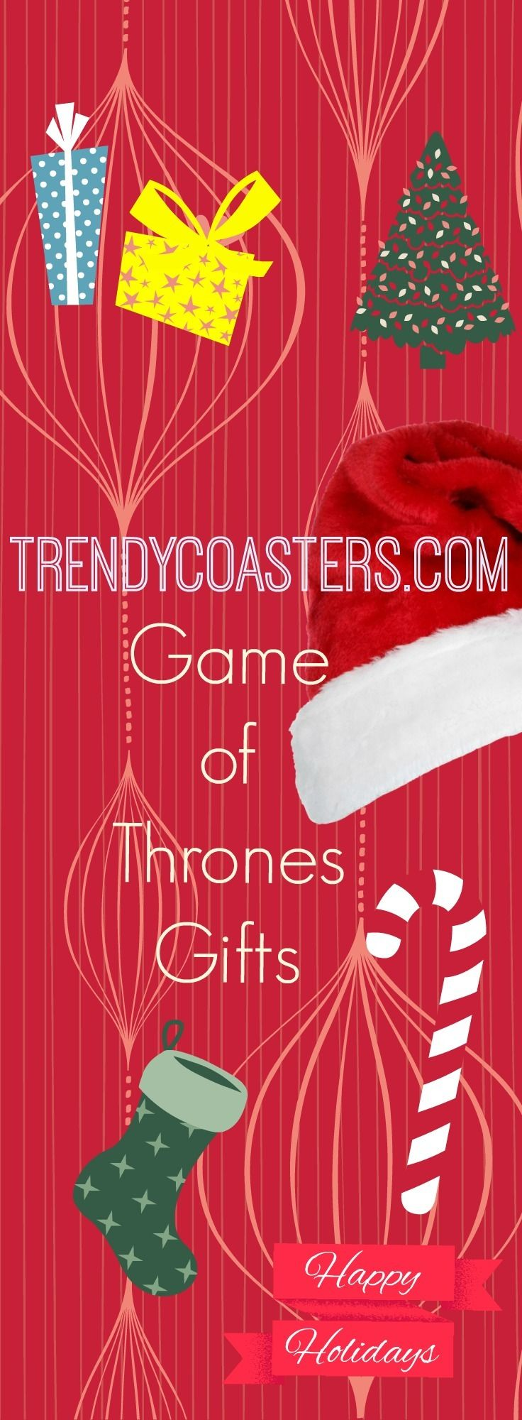 The best place to buy Game of Thrones gifts for the holidays. Trendycoasters.com