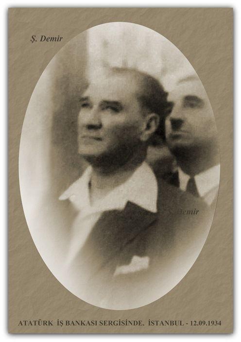 ATATÜRK İŞ BANKASI SERGİSİNDE. İSTANBUL - 12.09.1934