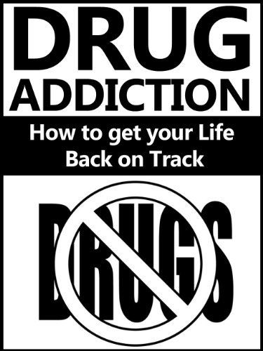 Drug Addiction: How to get your Life Back on Track (Drugs) by Matthew Jones, http://www.amazon.com/dp/B00HFFKO7W/ref=cm_sw_r_pi_dp_kF00sb1Q056BV