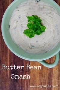 Butter Bean Smash is a high fibre alternative to mashed potatoes... by www.kellyfrancis.co.za