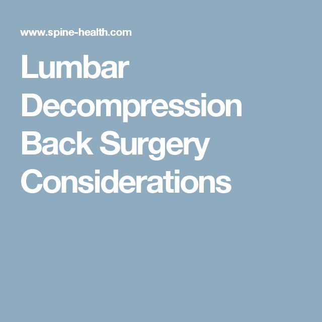 lumbar decompression back surgery considerations - Microdiscectomy Recovery Time Frame
