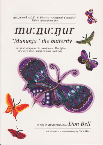 Mununja the Butterfly in traditional Ngunawal language