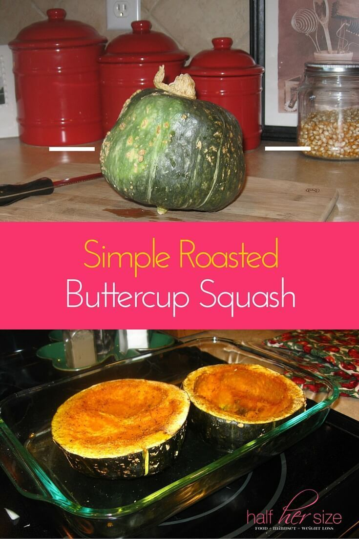 Buttercup Squash is sooo good! Creamy and buttery with a mild nutty flavor ~ http://www.halfhersize.com