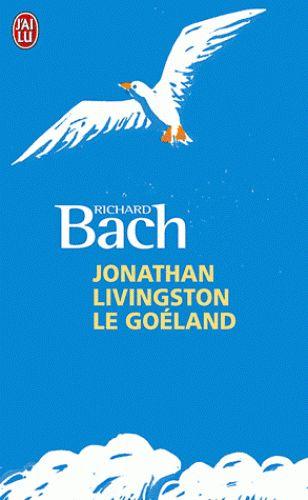 Jonathan Livingston le Goéland - Richard Bach