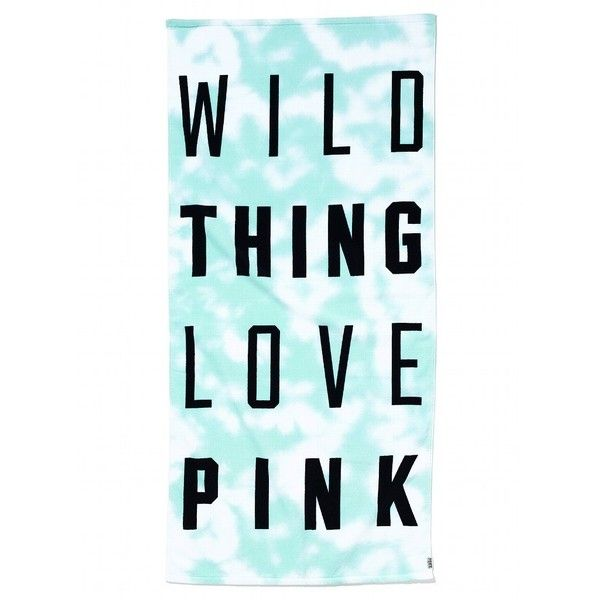 Victoria's Secret Beach Towel (31 BRL) ❤ liked on Polyvore featuring home, bed & bath, bath, beach towels, backgrounds, quotes, towels, words, text and phrase