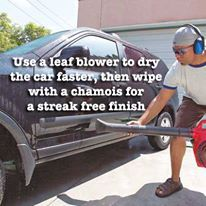 Use a leaf blower to dry the car faster, then wipe with a chamois for a streak free finish. | Handyman Magazine |